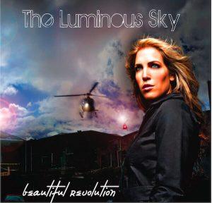 The Luminous Sky - Beautiful Revolution