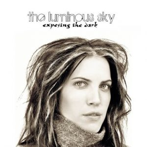 The Luminous Sky Exposing the Dark cover artwork